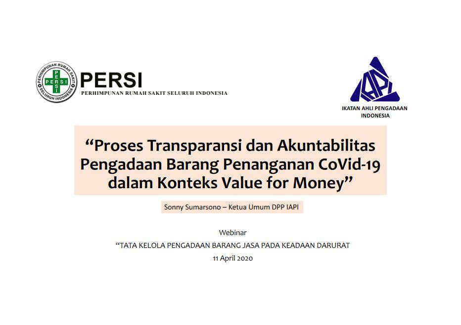 Paparan Ketua DPP IAPI dalam Webinar Tata Kelola Pengadaan Barang dan Jasa Pada Keadaan Darurat